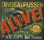 Dinosaurussen Alive!