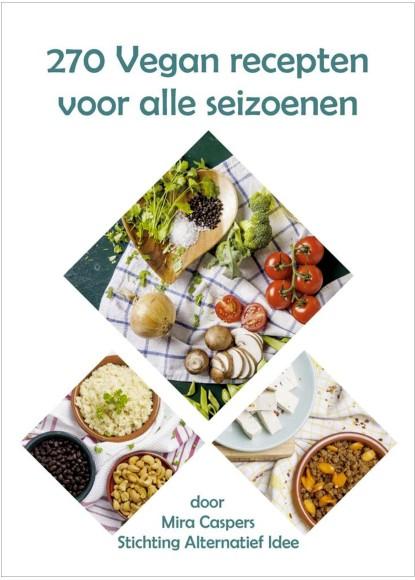 Cover 270 Vegan recepten voor alle seizoenen - Mira Caspers